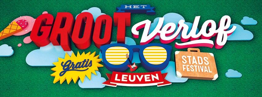 grootverlof Het Groot Verlof (I): el festival urbano que inunda Lovaina - grootverlof - Het Groot Verlof (I): el festival urbano que inunda Lovaina